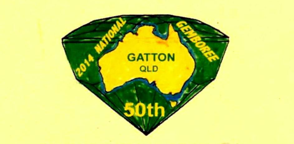 Get ready for our 50th GEMBOREE! 18 April 2014 Gatton Qld